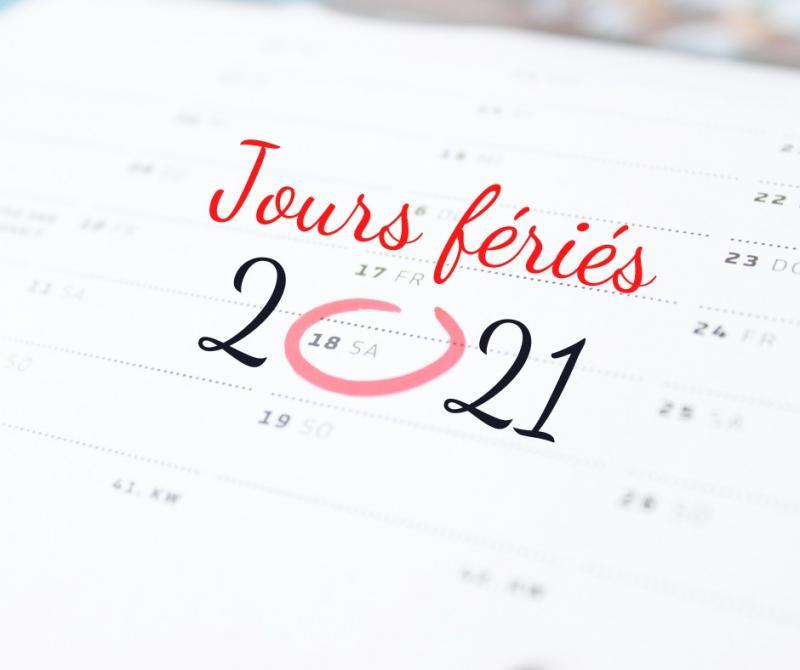 Les jours fériés en 2021 !