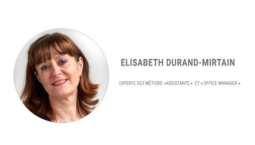 Témoignage des intervenants lors du Salon des Assistantes 2018: Elisabeth DURAND-MIRTAIN