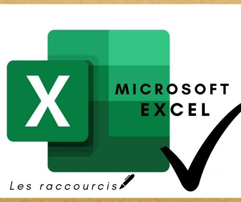 Raccourcis Excel : les MUST KNOW !