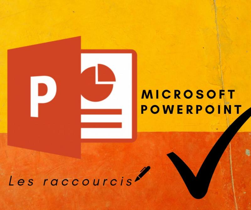 Raccourcis PowerPoint : les MUST KNOW ! (Partie 1)